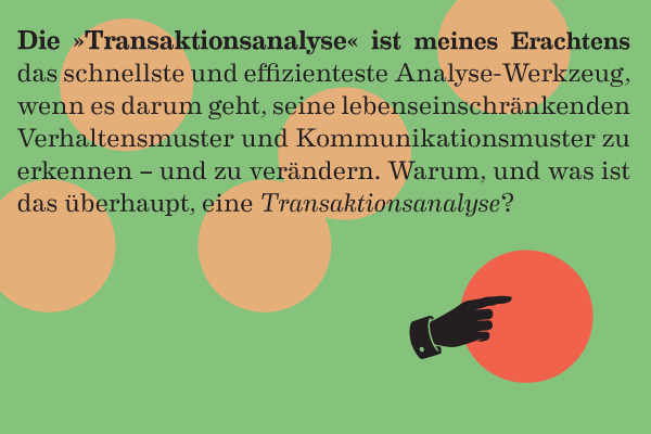 Transaktionsanalyse, Eric Berne, Kommunikation, Kommunikationsmuster